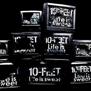 10-FEET-Lifeissweet.jpg